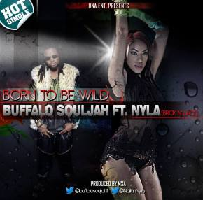 New Music Monday: Buffalo Souljah ft Nyla of Brick n Lace